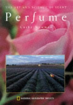 Perfume: The Art and Science of Scent, http://www.amazon.com/dp/0792273788/ref=cm_sw_r_pi_s_awdm_zgjExbG47BX02