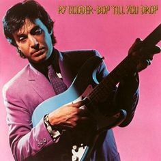 Ry Cooder Bop Til You Drop