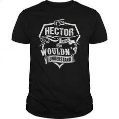 Its a HECTOR thing - #birthday gift #mens shirt
