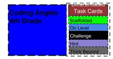Coding Angles 4th Grade Differentiated Task Cards On Level Scaffolded Challenge Hint Think Beyond