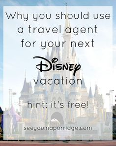 See You In A Porridge: Why you should use a travel agent for your Disney Vacation
