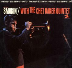[347-365] Smokin' with The Chet Baker Quintet (1965)