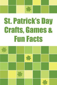 St. Patrick's Day Crafts, Games & Fun Facts