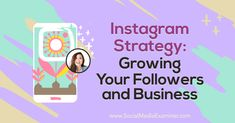 Discover three mistakes that can derail your Instagram marketing and learn a three-step strategy for organic growth on Instagram.