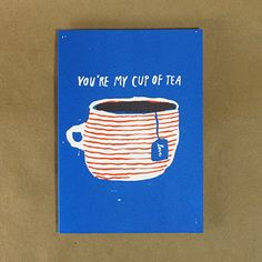 Cup of Tea,  eggpress card, perfect for your Valentine! Available at the Design Annex and Shop at AGH. #designannex #shopatagh