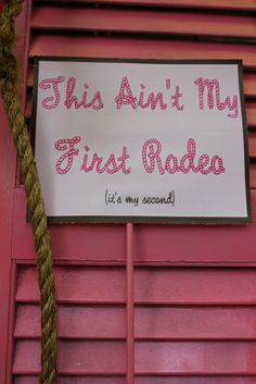 Love this sign for a cowgirl 2nd birthday! #cowgirl #birthday