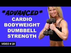 30 Min Advanced Cardio Dumbbell Arms Workout - YouTube First 11 min, 9/18/15 Complete 9/21/15