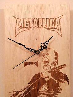 Check out this item in my Etsy shop https://www.etsy.com/listing/495930969/handmade-wooden-wall-clock-metallica