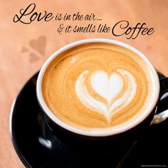 Love is in the air & it smells like Coffee...  #beveragewala #love #coffee #quote #bw