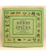 A Book of Herbs & Spices: Recipes, Remedies, an... - $10.00