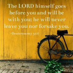 Deuteronomy (ESV) 8 It is the Lord who goes before you. he will not leave you or forsake you. Do not fear or be dismayed. Scripture Verses, Bible Verses Quotes, Bible Scriptures, Scripture Images, Jesus Quotes, Healing Scriptures, Faith Bible, Prayer Quotes, Christian Life