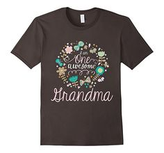 : I Am One Awesome Grandma T-Shirt Best Grandma Gifts: Clothing