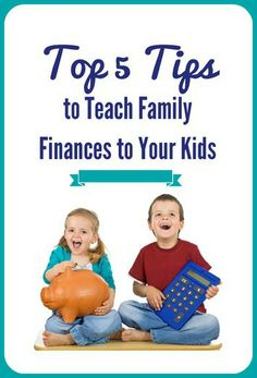 Top 5 Tips to Teach Family Finances to Your Kids [ PropFunds.com ] #family #funds #investment