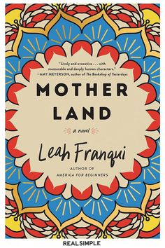 The Best Books of 2020 (So Far) | Rachel Meyer is an adventurous New Yorker who has recently moved to Mumbai with her Indian-born husband when her MIL leaves her decades-long marriage and moves in with them. Leah Franqui's Mother Land is a charming, tender examination of how two women with deeply ingrained differences find their middle ground. #realsimple #bookrecomendations #thingstodo #bookstoread