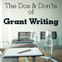 Dos and Don'ts of Grant Writing - Grant Writing Tips