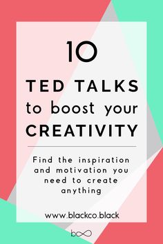 The best Ted Talks to boost your creativity. Easy, quick and, even though a powerful way to find the inspiration and motivation you need to create anything.