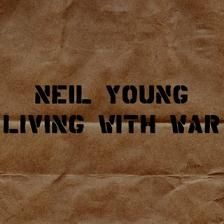 Neil Young - Living with War (Reprise Records) Neil Young, Amy Winehouse, Woody, Everything All At Once, Solo Music, I Have A Secret, Nu Metal, Greatest Songs, Music Albums
