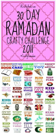 I started the Ramadan Craft 30 Day Challenge back in July 2011 to give my daughters a creative outlet for making fun Islamic crafts.
