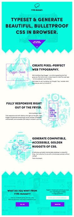 Nice subtle parallax as you start to scroll through this launching soon One Pager for typesetting tool, Type Nugget. Really like how they have a link to a survey in the footer, would like to see more of this in coming soon pages.
