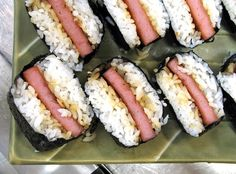 Spam Musubi: spam w/ rice & soy sauce wrapped w/ seaweed
