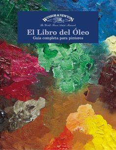 El Libro del Óleo Guía completa para pintores