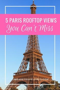 5 PARIS ROOFTOP VIEWS YOU CANNOT MISS! I've come to realise that the rooftops in Paris offer some of the most breathtaking views in Europe. This will probably not come as a surprise to you knowing that it's one of the most beautiful cities in the world. By Charlotte Louise for WeAreTravelGirls.com