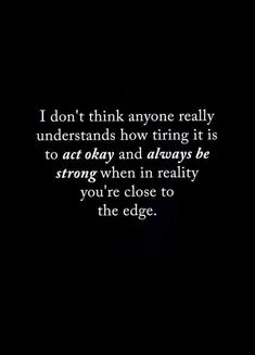 Ideas quotes feelings love thoughts life for 2019 Now Quotes, True Quotes, Great Quotes, Motivational Quotes, I Give Up Quotes, Im Tired Quotes, Being Strong Quotes Hard Times, Losing Love Quotes, Wisdom Quotes
