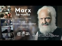 """""""Marx ha vuelto"""". El mercado y las crisis [Cap. 2°] basado en el Manifiesto Comunista. - YouTube"""