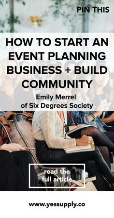 Wondering how to start an event planning business, plan events and community build for your business? Emily the founder of curated event planning company to grow her community, meet amazing new people, and get more followers and customers for your business. Repin for later and read the interview on the blog.