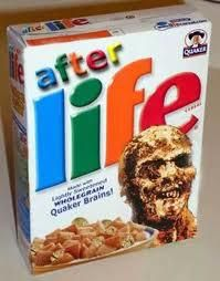 For your Zompocalyspe Pantry, After Life cereal!