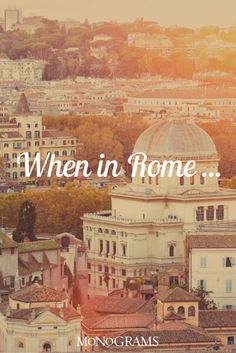 """When in Rome, do as the Romans do."" Travel like a local in Rome with these tips. Pin now, plan soon!"