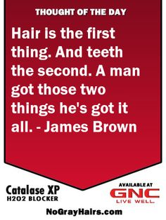 James Brown has a great hair quote. Hair is the first thing. And teeth the second. A man got those two things he's got it all. - James Brown The new Catalase XP is making it just a matter of time until gray hair is no more. Join our happy customers. Hair Color For Black Hair, Brown Hair Colors, Gray Hair, Natural Hair Braids, Natural Hair Styles, Dark Brown Hair Extensions, Olive Skin, Brown Hair With Highlights, Hair Quotes
