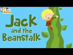 The Story of Jack and The Beanstalk - Fairy Tales for Kids - YouTube