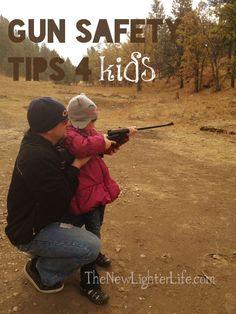 Top 9 Tips for Teaching Children Gun Safety | The New Lighter Life