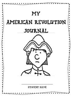 This American Revolution Journal is a wonderful tool to use in your classroom to help the students think about different events that happened during the American Revolution. The students can make a booklet of 14 journal prompts. ($)
