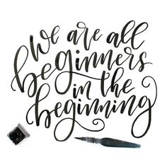 """Day 3 of #AwesomeAprilChallenge. """"We are all beginners in the beginning"""". One thing I love to do when I find someone who is AWESOME at lettering, is to scroll down their Instagram feed as far as I can and see how their skill improved over time. It's then that I realize, again, that we are all beginners at some point. Even the experts we beginners at one point. That means that in time you can become the expert too. Wohoo!"""