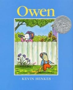 Owen (Caldecott Honor Book) by Kevin Henkes. Henkes is a genius when it comes to writing books kids love. This Is A Book, The Book, Kevin Henkes Books, Author Studies, Thing 1, Children's Literature, Retelling, Read Aloud, Great Books