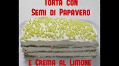 Torta con Semi di Papavero e Crema al Limone -Bimby TM5-