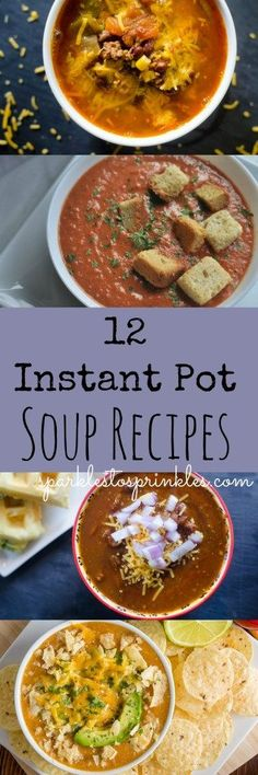 Soups are super simple to make in the Instant Pot. Here are 12 great Instant Pot soup recipes to help get you started! Pin for Later! #instantpot #slowcooker #soup #souprecipes