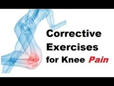 How To Fix Your Knees: Corrective Exercises