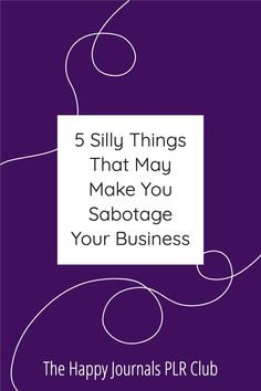 When you're trying to build a successful business, you always want to put in your best effort. But sometimes, no matter how hard you try, you may start inadvertently sabotaging your business. There are five ways most people do this. Let's take a look so you will be able to recognise the signs. I always say that I made mistakes so you don't have to. So, read on for the 5 things I think could well be sabotaging your business. Personal Goal Setting, Setting Goals, Successful Business, Successful People, Work Life Balance Tips, Never Good Enough, Making Mistakes, Self Confidence, 5 Things