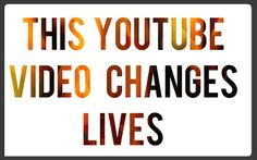 Make Sure to Watch It Now!! This Youtube Video Changes Lives!!!