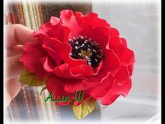 "МК Цветы  из фоамирана ""Мак из фоамирана"" - https://www.youtube.com/watch?v=qcddwHD91FA"