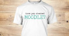 Discover Check Moodle T-Shirt from Orange Tee only on Teespring - Free Returns and 100% Guarantee
