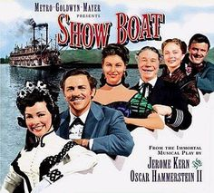 Top Musical show!!!! Another great love story! Showboat - Kathryn Grayson - Ava Gardner - Howard Keel - Joe E Brown - Marge Champion - Gower Champion - Agnes Moorehead - William Warfield - 1951