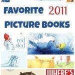 Our Favorite Children's Picture Books of 2011