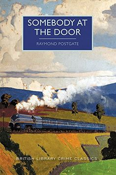 Somebody at the Door (British Library Crime Classics) by ...