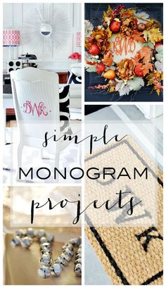 Personalize your home with these easy and simple monogram projects.  Create a monogram DIY project in an afternoon.