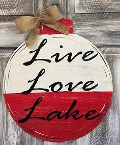 Love this 'Live Love Lake' Buoy Door Hanger on #zulily! #zulilyfinds