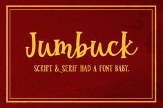 I've made script fonts, and I've made serif fonts, but for some reason I was inspired to combine the two into a serif script. (Is that even a category? If not, it is now.) The end result is Jumbuck!